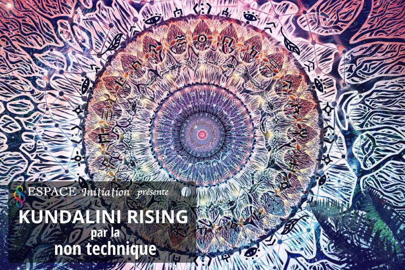 Kundalini rising par la non technique